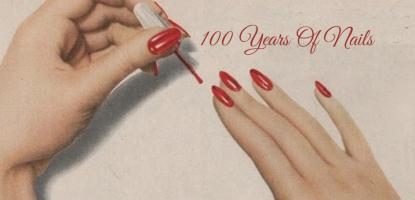 100 χρόνια νύχια: Ολόκληρη η ιστορία τους σε ένα απολαυστικό video